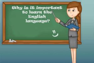 Why is it important to learn the English language
